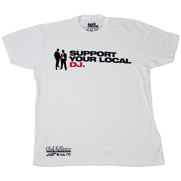 Support Your Local DJ Tshirt